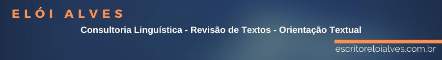Consultoria Linguística - Revisão de Textos -